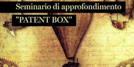 Seminario PATENT BOX: il corretto sfruttamento degli intangibili aziendali biglietti