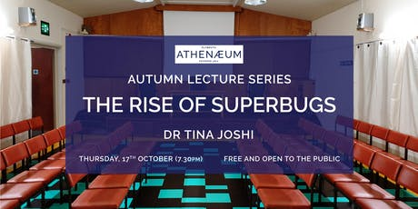 The Rise of Superbugs tickets