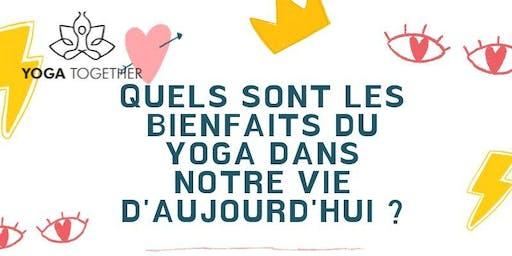 Conférence-débat sur les bienfaits du Yoga dans notre vie d'aujourd'hui