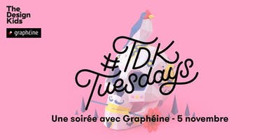 #TDKTuesdays x Graphéine