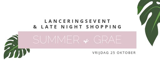 Lanceringsevent & late night shopping Summer and Grae