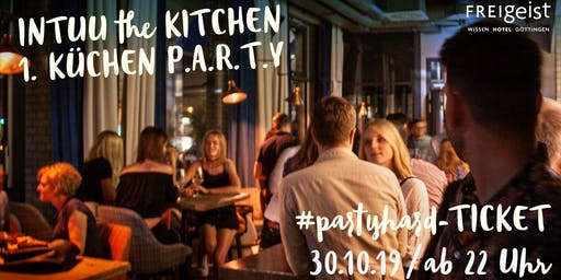 INTUU the kitchen – Partyhard ab 22 Uhr