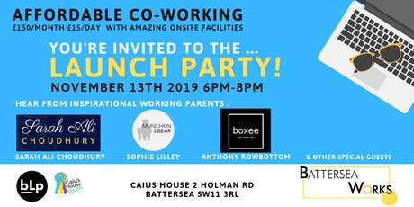 New CoWorking Space Battersea Works : Launch Party! tickets
