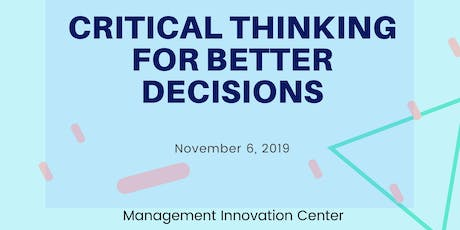 Critical Thinking for Better Decisions tickets