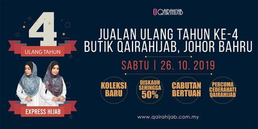 Anniversary Day Butik Qaira Hijab Johor Bahru