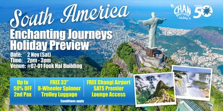 South America Enchanting Journeys Holiday Preview tickets