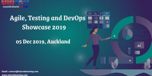 Agile, Testing and DevOps Showcase 2019