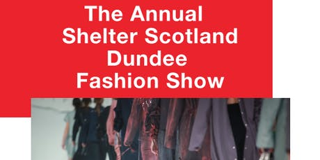 Annual Shelter Dundee Fashion Show tickets