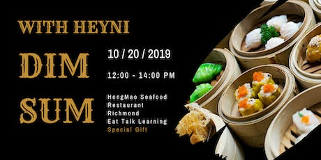 Eat and Drink - DIM SUM with HEYNI Chinese tickets