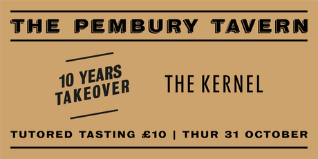 Ten Years Takeover and Tutored Tasting with The Kernel Brewery tickets