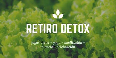 Retiro Detox de Octubre Día 1: sábado 19 de Octubre entradas