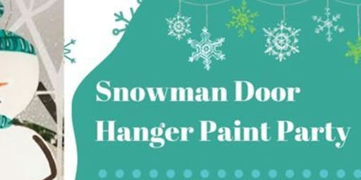 Snowman Door Hanger Painting Workshop