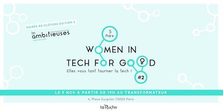 Women in Tech for Good #2 : Elles vous font tourner la tech ! billets