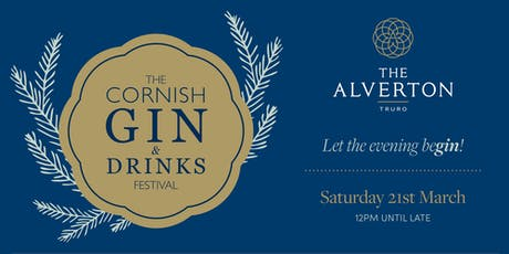 The Cornish Gin & Drinks Festival at The Alverton tickets