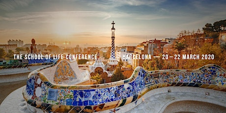 The School of Life Conference - Barcelona (GBP) entradas