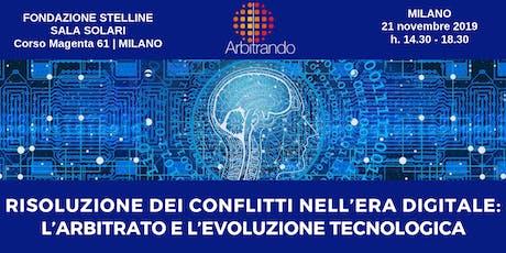 Arbitrato | Risoluzione dei conflitti nell'era digitale. biglietti