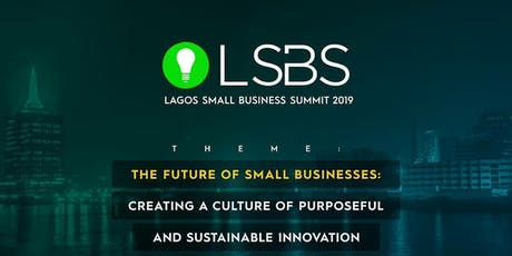 LAGOS SMALL BUSINESS SUMMIT 2019 tickets