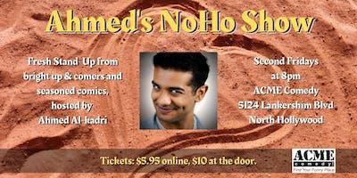 Ahmed's NoHo Show