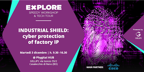 Speedy Workshop - Industrial Shield: cyber protection of factory IP biglietti