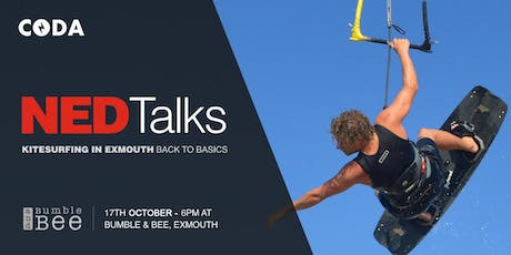 Ned Talks 1 - Kitesurfing in Exmouth - back to basics. tickets