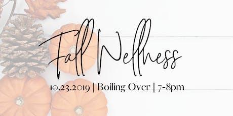 Fall Wellness tickets