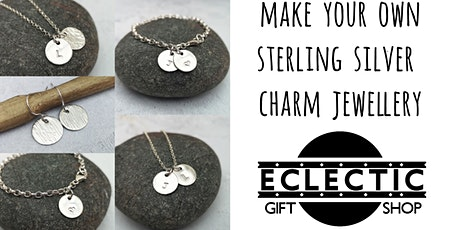 Make Your Own Sterling Silver Charm Jewellery (No soldering, Adults only) tickets