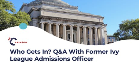 Who Gets In? Q&A with Former Ivy League Admissions Officer - Dublin tickets