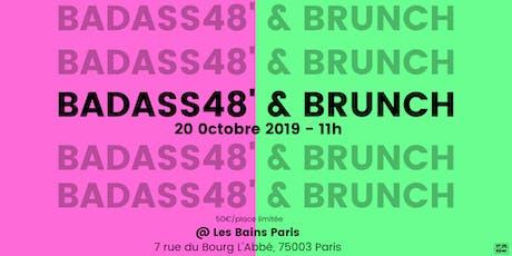 Badass48' x Brunch #4 @Les Bains Paris tickets