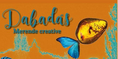 Dabadàs - Merende creative tickets