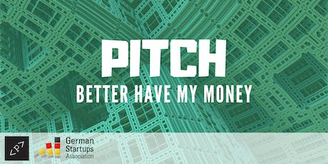 PITCH, BETTER HAVE MY MONEY  Tickets