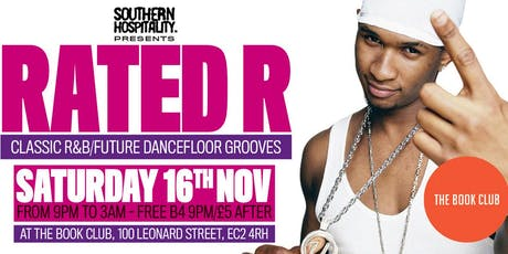 Rated R - Classic R&B/Rap Anthems! tickets
