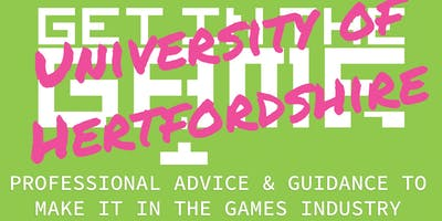 Get in the Game Careers Talks; University of Hertfordshire