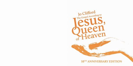 Launch: The Gospel According to Jesus, Queen of Heaven 10 Anniversary Ed tickets