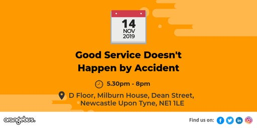 Good Service Doesn't Happen by Accident