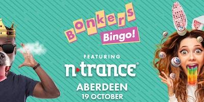 Bonkers Bingo Feat N-Trance - Aberdeen