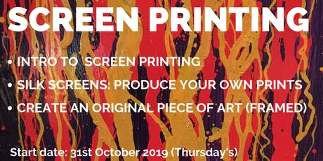 Screen Printing: Aimed at the Beginners and the Curious tickets