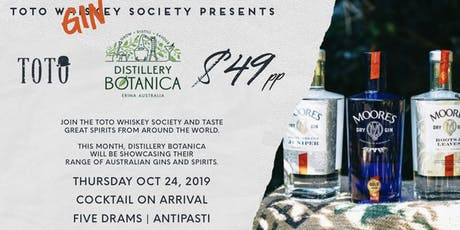 Toto Whiskey (Gin) Society Presents - Distillery Botanica tickets