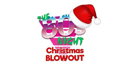 The 80s Night, Whitstable - Christmas Blowout