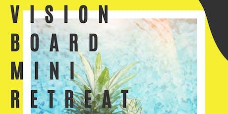 Vision Board Wellness Mini Retreat for $30! tickets