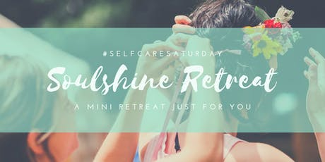Self Care Saturday Mini Retreat tickets