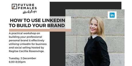How to Use LinkedIn to Build Your Brand | FF Berlin tickets