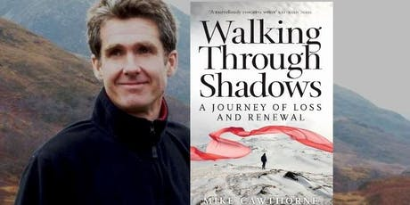 Hillwalking with Mike Cawthorne - Walking Through Shadows tickets