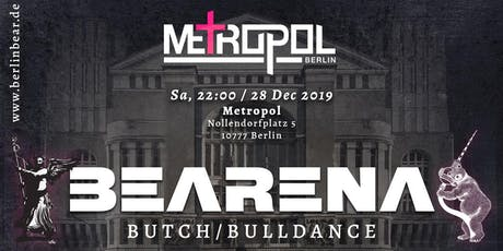 BEARENA|Metropol Berlin Tickets