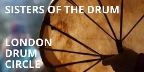 Sisters of the Drum - London Drum Circle tickets