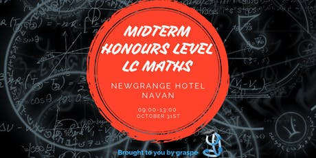Navan Midterm Honours Level Leaving Cert Maths Revision Course tickets