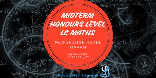 Navan Midterm Honours Level Leaving Cert Maths Revision Course