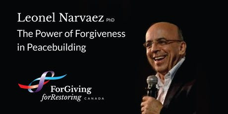 Leonel Narvaez on The Power of Forgiveness in the Colombian Peace Process. tickets