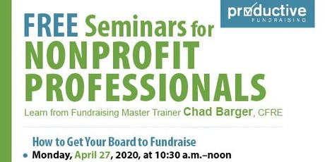 How to Get Your Board to Fundraise [free workshop] tickets