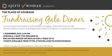 The Place of Courage Fundraising Gala Dinner tickets