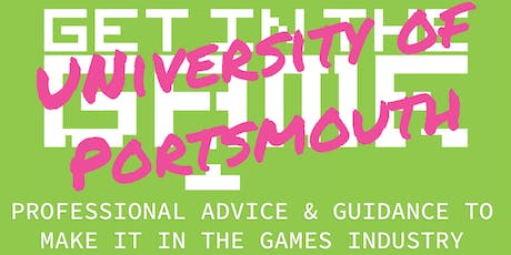 Get in the Game Careers Talks; University of Portsmouth tickets